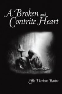 Available at http://bookstore.authorhouse.com/Products/SKU-000465106/A-Broken-and-Contrite-Heart.aspx