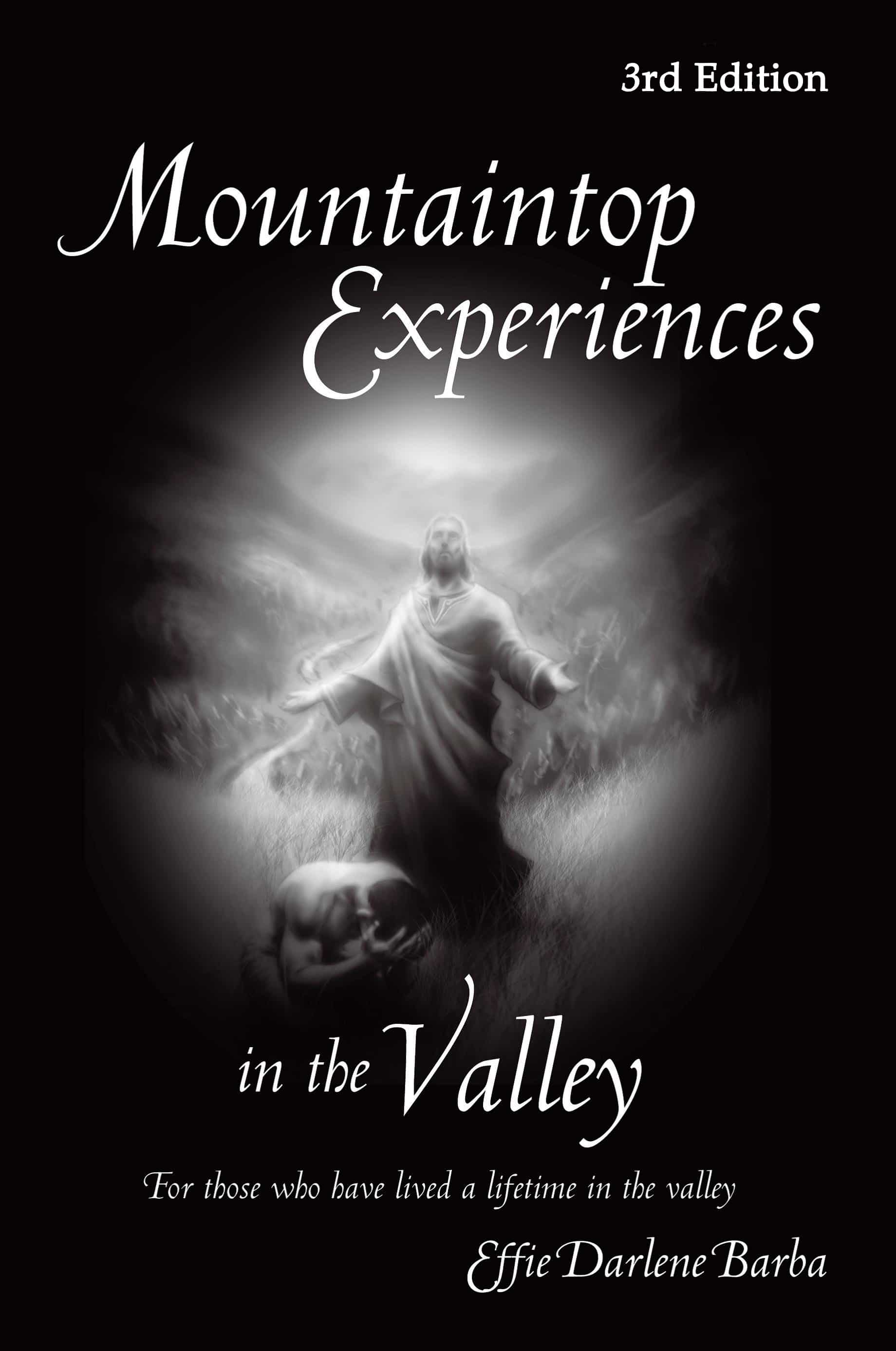 Free to All Who Subscribe Introduction and Chapter One of Mountaintop Experiences in the VAlley